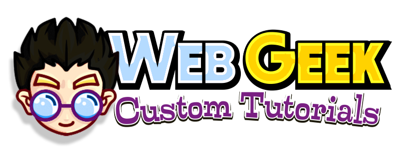 WebGeek- Custom Tutorials